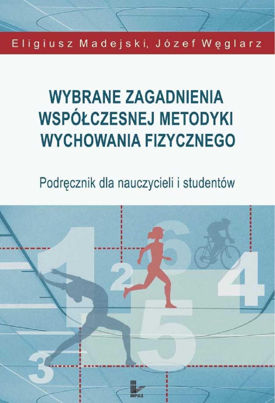 Wybrane zagadnienia współczesnej metodyki wychowania fizycznego - Ebook (Książka EPUB) do pobrania w formacie EPUB