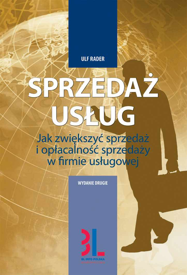 Sprzedaż usług - jak zwiększyć sprzedaż i opłacalność sprzedaży w firmie usługowej - Ebook (Książka PDF) do pobrania w formacie PDF