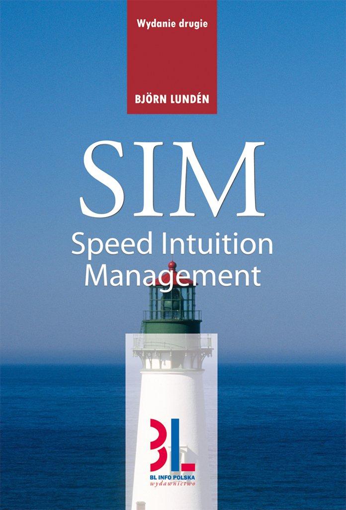 SIM - Speed Intuition Management - Nowoczesny sposób zarządzania - Ebook (Książka PDF) do pobrania w formacie PDF