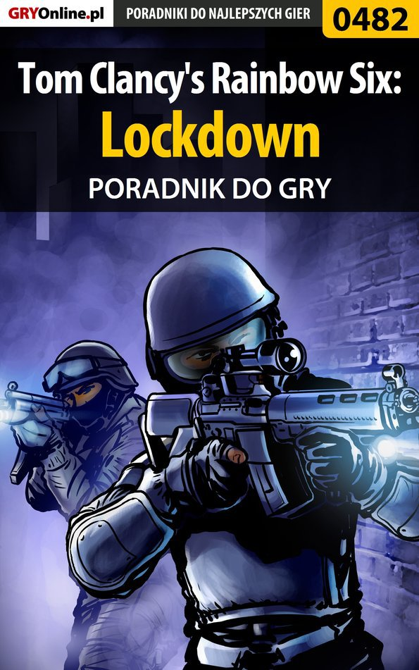 Tom Clancy's Rainbow Six: Lockdown - poradnik do gry - Ebook (Książka PDF) do pobrania w formacie PDF