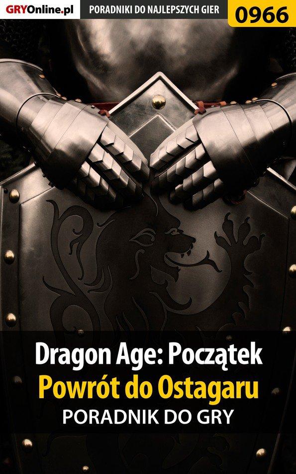 Dragon Age: Początek - Powrót do Ostagaru - poradnik do gry - Ebook (Książka PDF) do pobrania w formacie PDF