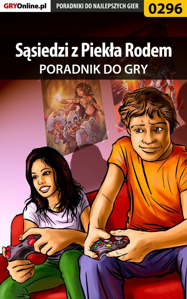 Sąsiedzi z Piekła Rodem - poradnik do gry - Ebook (Książka PDF) do pobrania w formacie PDF