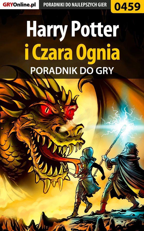 Harry Potter i Czara Ognia - poradnik do gry - Ebook (Książka PDF) do pobrania w formacie PDF