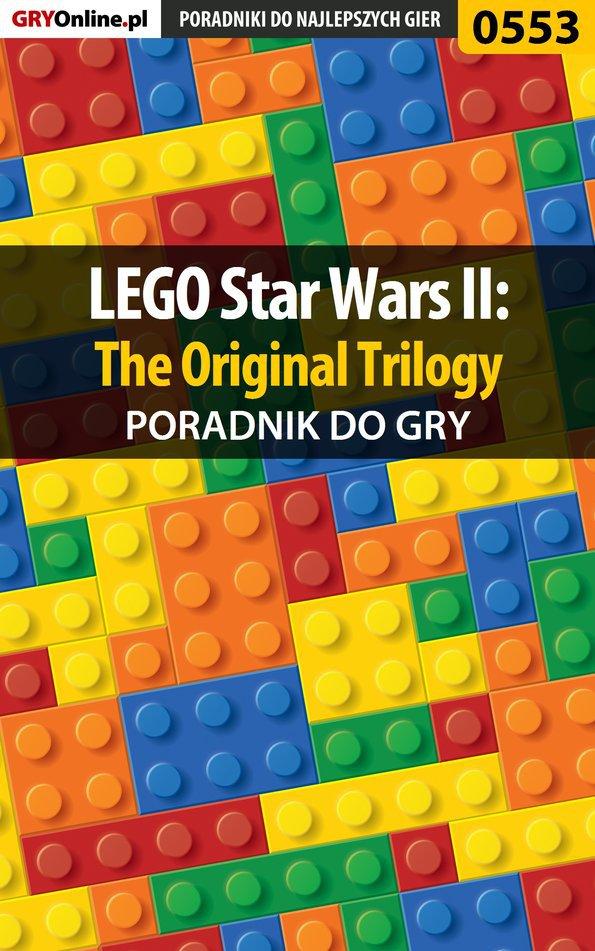 LEGO Star Wars II: The Original Trilogy - poradnik do gry - Ebook (Książka PDF) do pobrania w formacie PDF