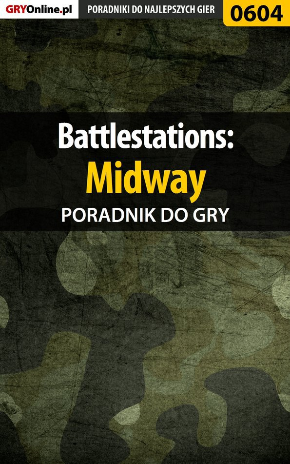 Battlestations: Midway - poradnik do gry - Ebook (Książka PDF) do pobrania w formacie PDF
