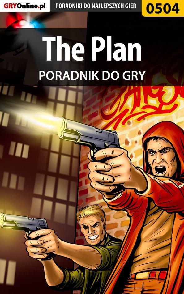 The Plan - poradnik do gry - Ebook (Książka PDF) do pobrania w formacie PDF