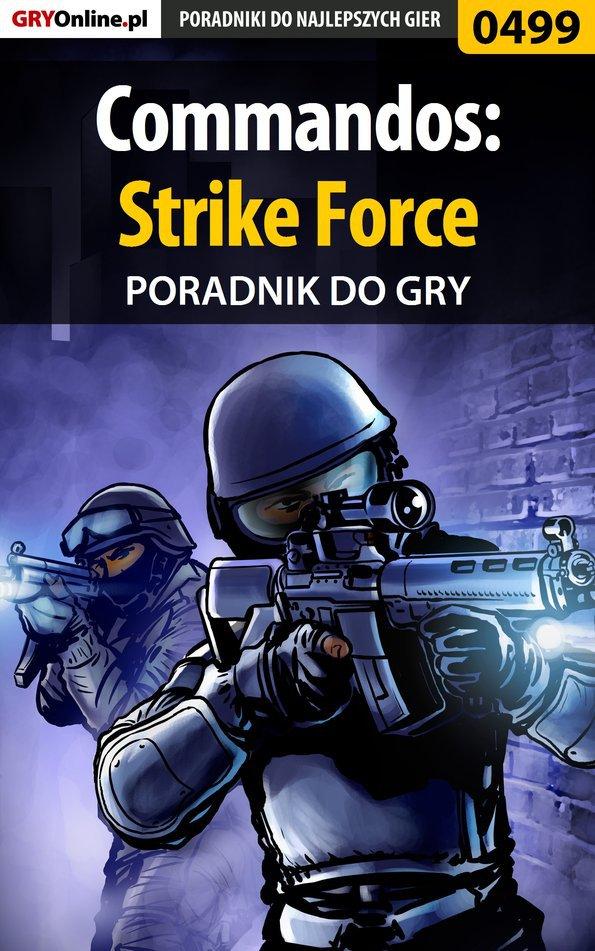 Commandos: Strike Force - poradnik do gry - Ebook (Książka PDF) do pobrania w formacie PDF