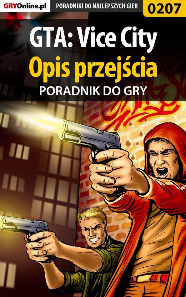 GTA: Vice City - opis przejścia - poradnik do gry - Ebook (Książka PDF) do pobrania w formacie PDF