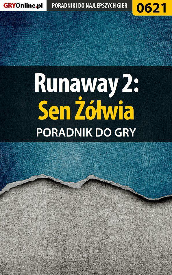 Runaway 2: Sen Żółwia - poradnik do gry - Ebook (Książka PDF) do pobrania w formacie PDF