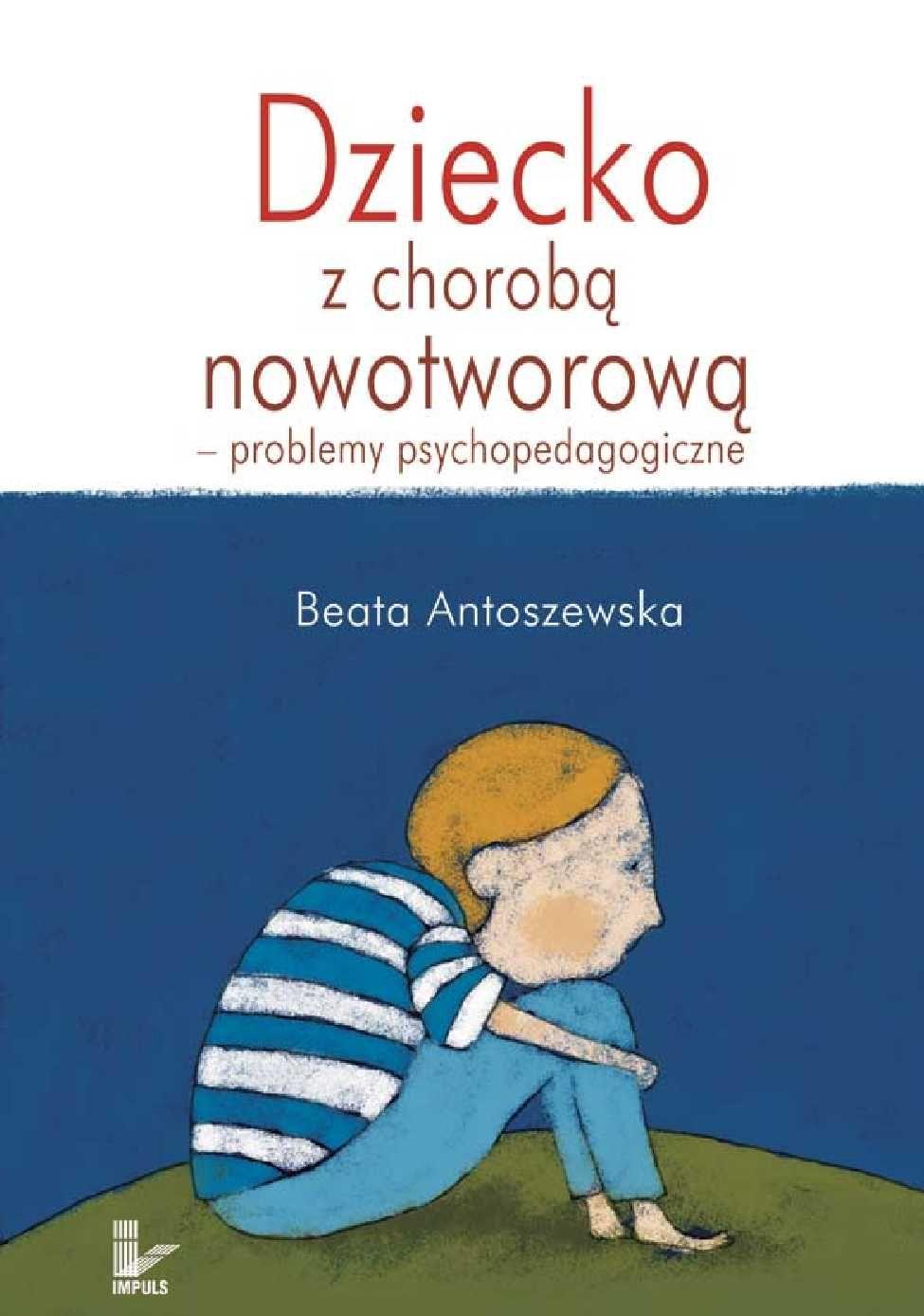 Dziecko z chorobą nowotworową - Ebook (Książka EPUB) do pobrania w formacie EPUB