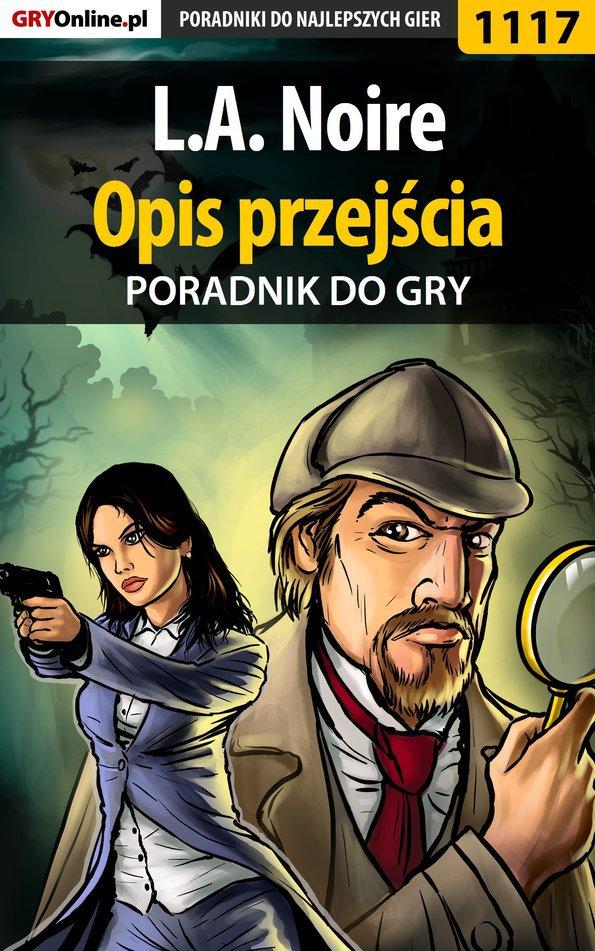 L.A. Noire - opis przejścia - poradnik do gry - Ebook (Książka PDF) do pobrania w formacie PDF