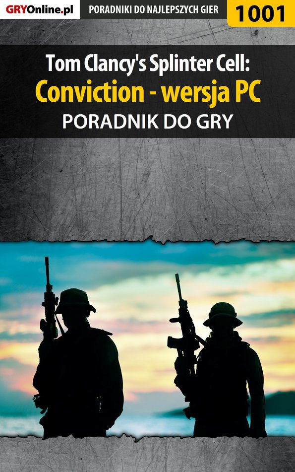 Tom Clancy's Splinter Cell: Conviction - PC - poradnik do gry - Ebook (Książka PDF) do pobrania w formacie PDF