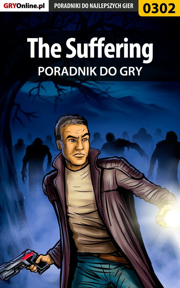 The Suffering - poradnik do gry - Ebook (Książka PDF) do pobrania w formacie PDF