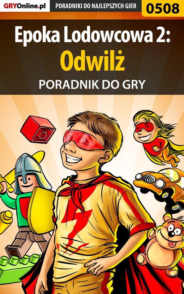 Epoka Lodowcowa 2: Odwilż - poradnik do gry - Ebook (Książka PDF) do pobrania w formacie PDF