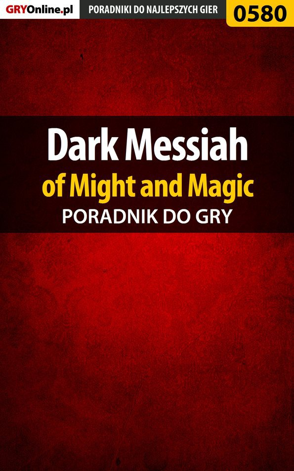 Dark Messiah of Might and Magic - poradnik do gry - Ebook (Książka PDF) do pobrania w formacie PDF