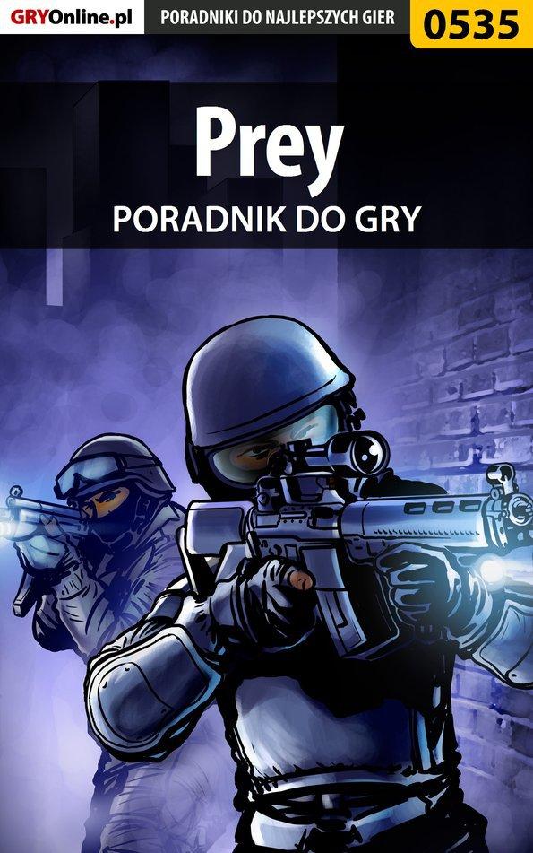 Prey - poradnik do gry - Ebook (Książka PDF) do pobrania w formacie PDF