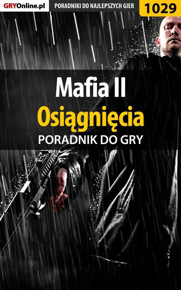 Mafia II - osiągnięcia - poradnik do gry - Ebook (Książka PDF) do pobrania w formacie PDF