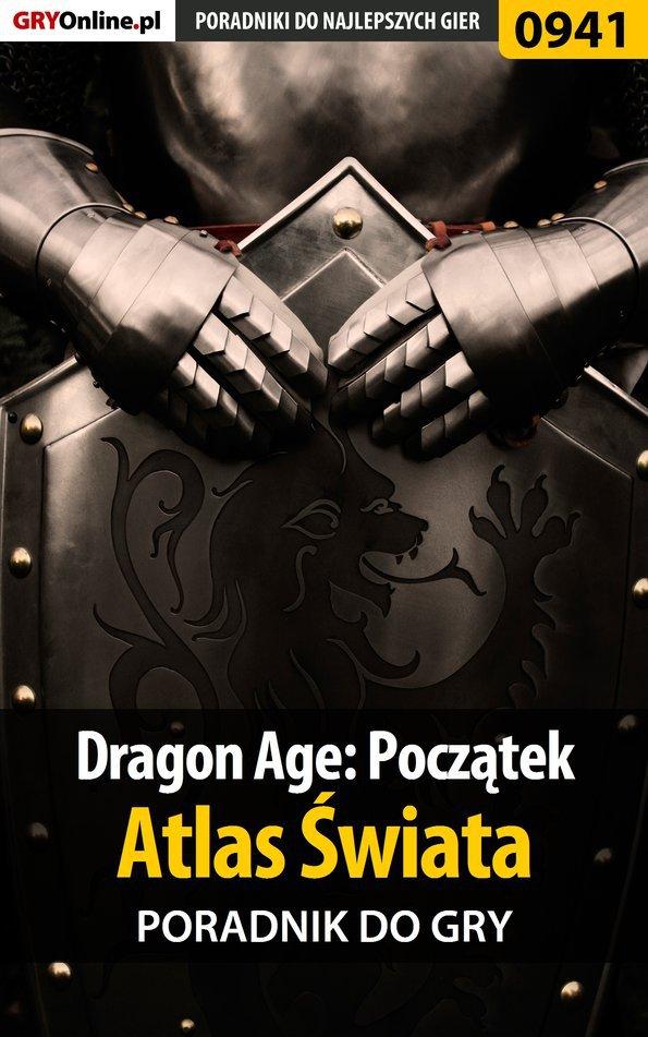 Dragon Age: Początek - Atlas Świata poradnik do gry - Ebook (Książka PDF) do pobrania w formacie PDF