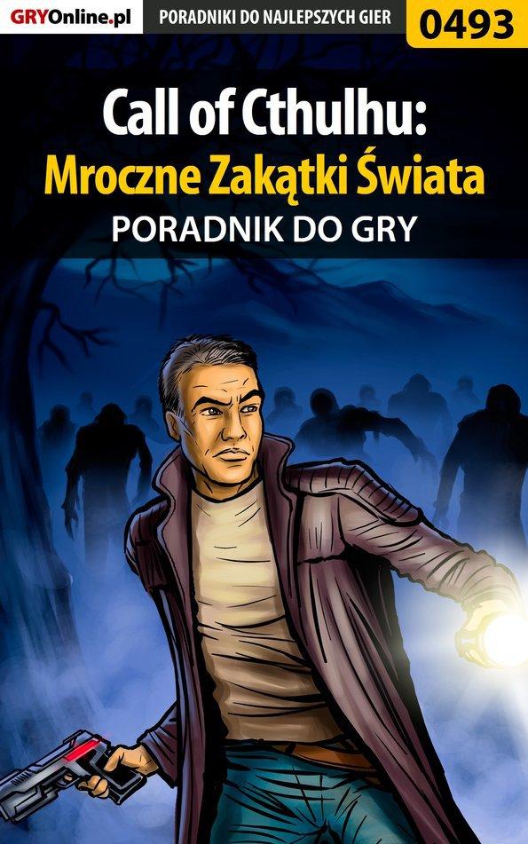 Call of Cthulhu: Mroczne Zakątki Świata - poradnik do gry - Ebook (Książka PDF) do pobrania w formacie PDF