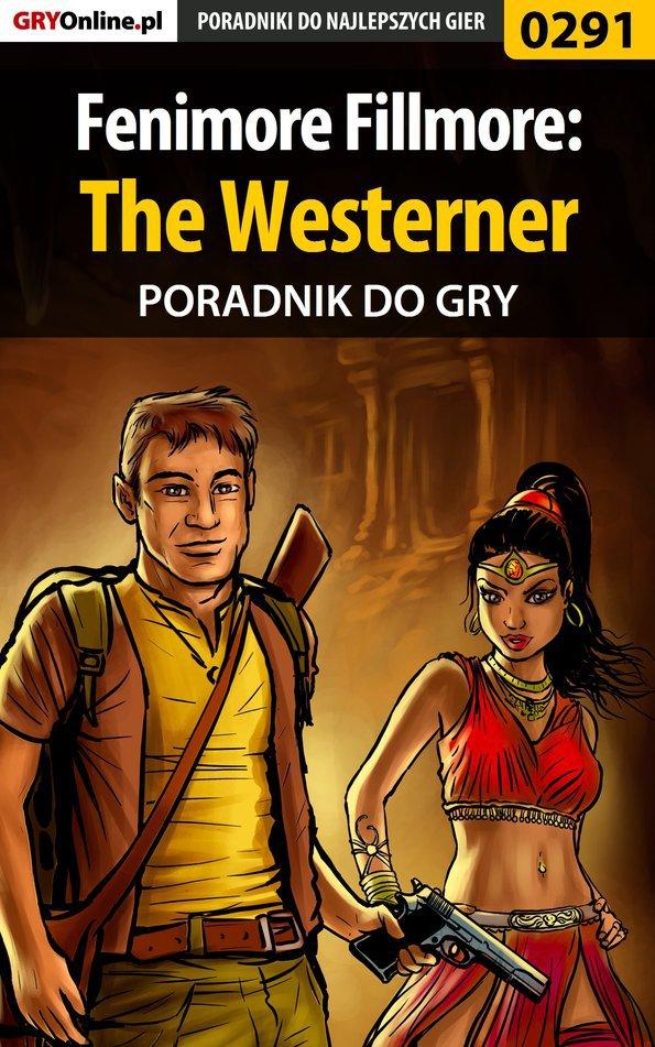Fenimore Fillmore: The Westerner - poradnik do gry - Ebook (Książka PDF) do pobrania w formacie PDF