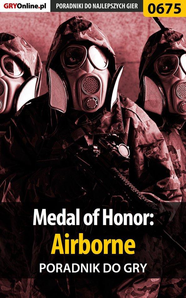 Medal of Honor: Airborne - poradnik do gry - Ebook (Książka PDF) do pobrania w formacie PDF