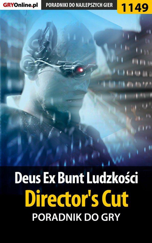 Deus Ex: Bunt Ludzkości - Director's Cut - poradnik do gry - Ebook (Książka PDF) do pobrania w formacie PDF
