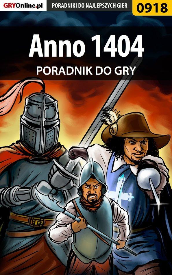 Anno 1404 - poradnik do gry - Ebook (Książka PDF) do pobrania w formacie PDF