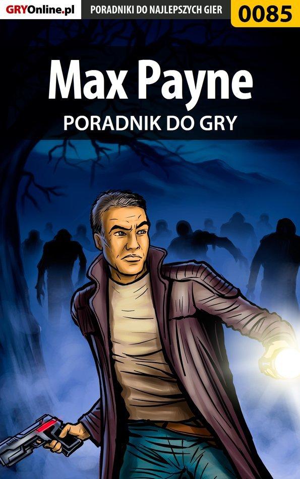 Max Payne - poradnik do gry - Ebook (Książka PDF) do pobrania w formacie PDF