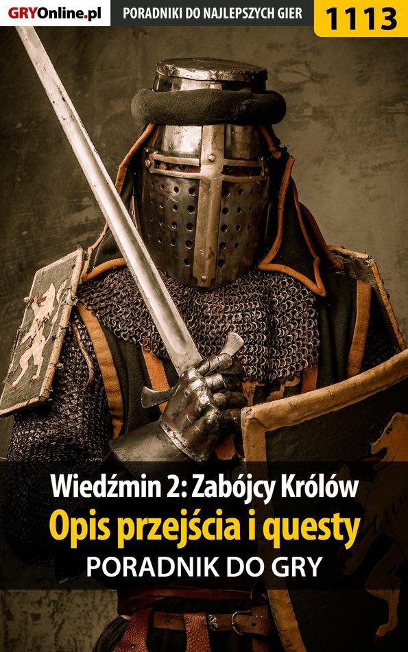 Wiedźmin 2: Zabójcy Królów - poradnik, opis przejścia, questy - Ebook (Książka PDF) do pobrania w formacie PDF