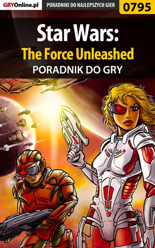 Star Wars: The Force Unleashed - poradnik do gry - Ebook (Książka PDF) do pobrania w formacie PDF