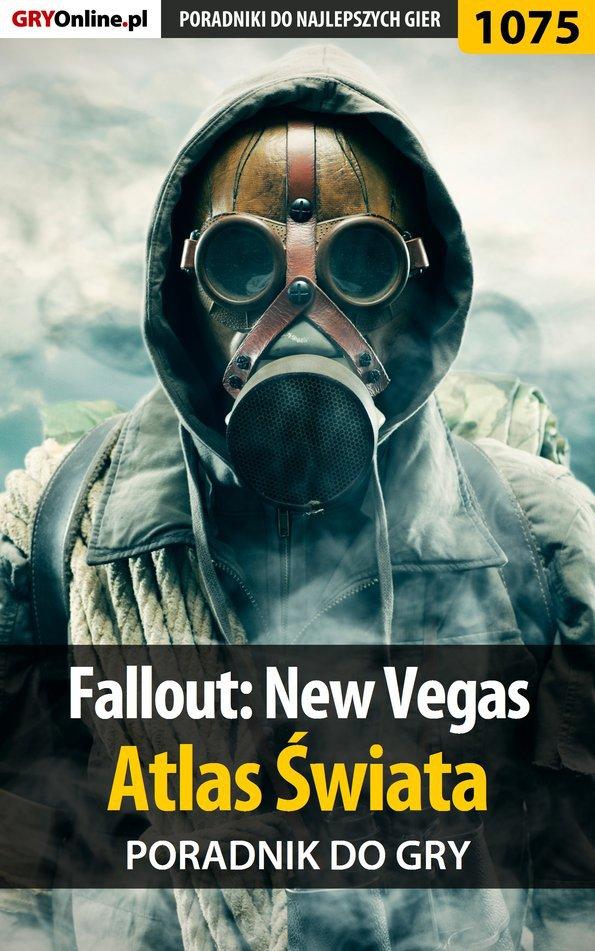 Fallout: New Vegas - atlas świata - poradnik do gry - Ebook (Książka PDF) do pobrania w formacie PDF