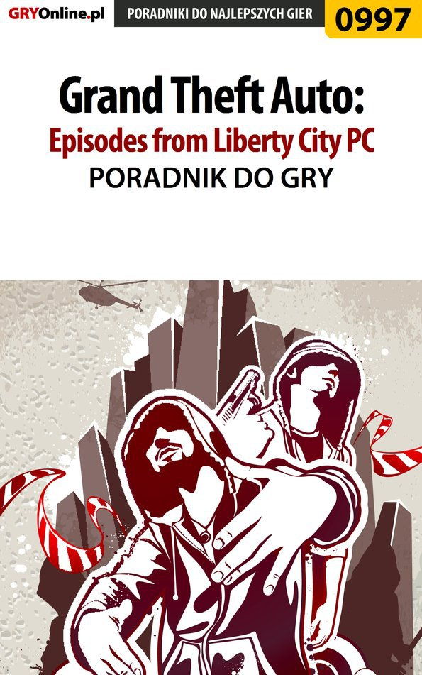 Grand Theft Auto: Episodes from Liberty City - PC - poradnik do gry - Ebook (Książka PDF) do pobrania w formacie PDF