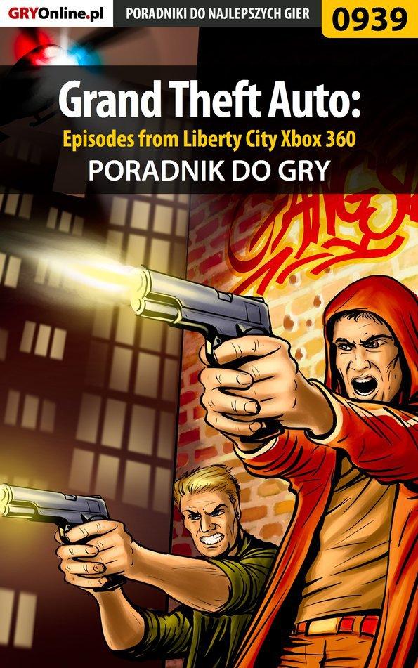 Grand Theft Auto: Episodes from Liberty City - Xbox 360 - poradnik do gry - Ebook (Książka PDF) do pobrania w formacie PDF