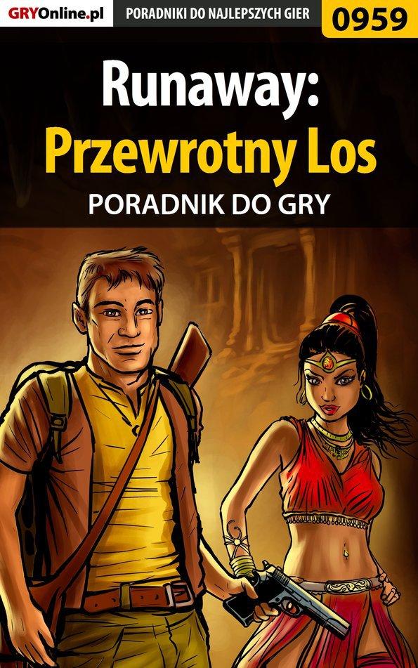 Runaway: Przewrotny Los - poradnik do gry - Ebook (Książka PDF) do pobrania w formacie PDF