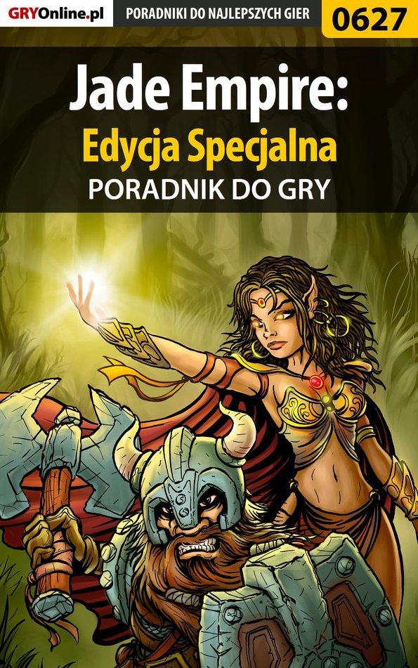 Jade Empire: Edycja Specjalna - poradnik do gry - Ebook (Książka PDF) do pobrania w formacie PDF