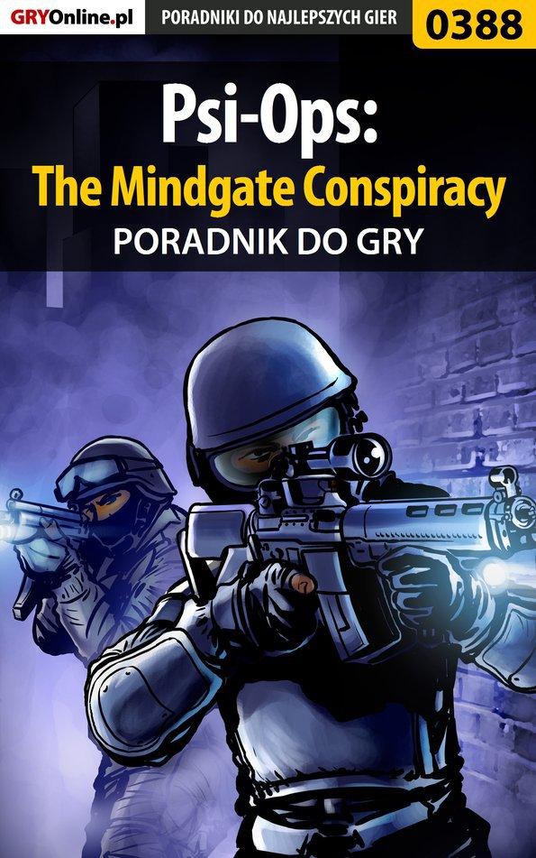 Psi-Ops: The Mindgate Conspiracy - poradnik do gry - Ebook (Książka PDF) do pobrania w formacie PDF