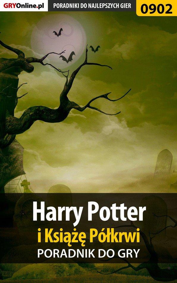 Harry Potter i Książę Półkrwi - poradnik do gry - Ebook (Książka PDF) do pobrania w formacie PDF