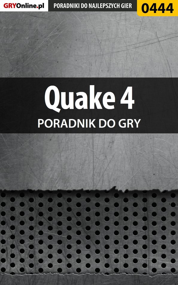 Quake 4 - poradnik do gry - Ebook (Książka PDF) do pobrania w formacie PDF