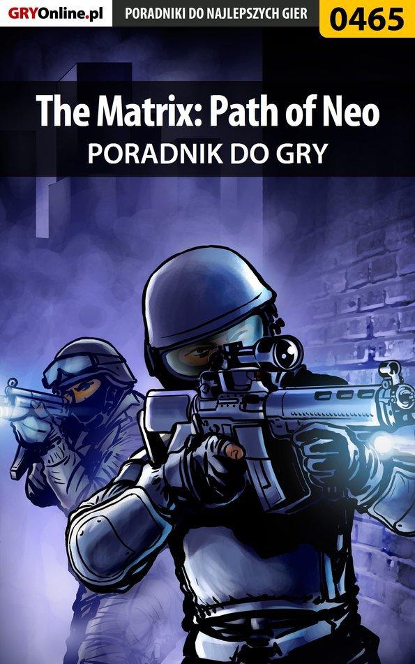 The Matrix: Path of Neo - poradnik do gry - Ebook (Książka PDF) do pobrania w formacie PDF