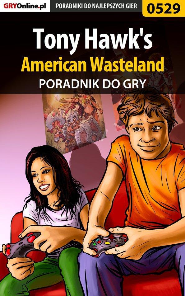 Tony Hawk's American Wasteland - poradnik do gry - Ebook (Książka PDF) do pobrania w formacie PDF