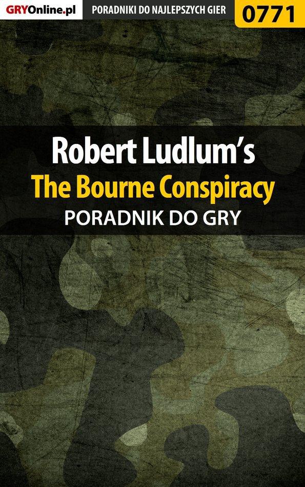 Robert Ludlum's The Bourne Conspiracy - poradnik do gry - Ebook (Książka PDF) do pobrania w formacie PDF