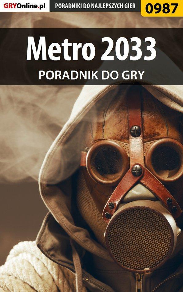 Metro 2033 - poradnik do gry - Ebook (Książka PDF) do pobrania w formacie PDF