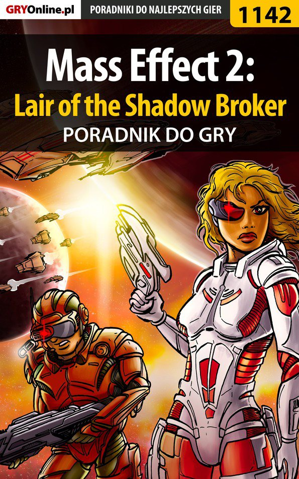 Mass Effect 2: Lair of the Shadow Broker - poradnik do gry - Ebook (Książka PDF) do pobrania w formacie PDF
