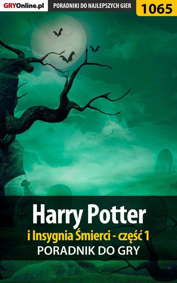 Harry Potter i Insygnia Śmierci - część 1 - poradnik do gry - Ebook (Książka PDF) do pobrania w formacie PDF