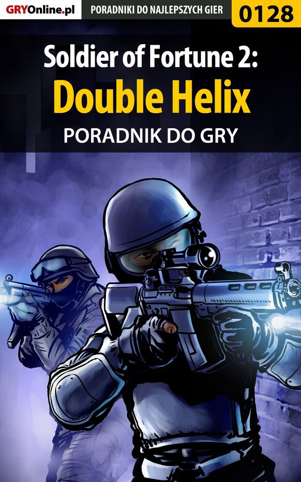 Soldier of Fortune 2: Double Helix - poradnik do gry - Ebook (Książka PDF) do pobrania w formacie PDF