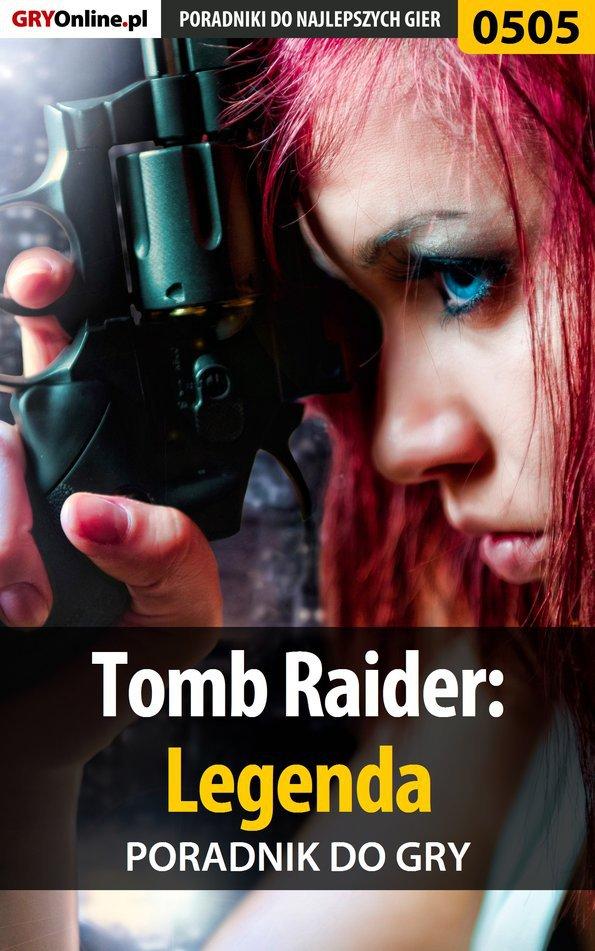 Tomb Raider: Legenda - poradnik do gry - Ebook (Książka PDF) do pobrania w formacie PDF
