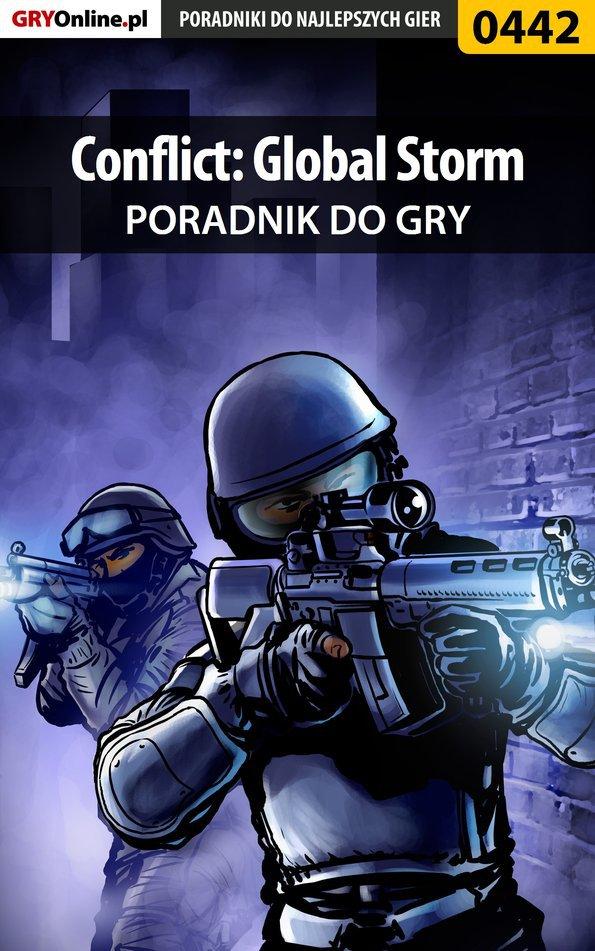 Conflict: Global Storm - poradnik do gry - Ebook (Książka PDF) do pobrania w formacie PDF
