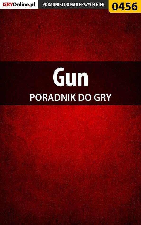 Gun - poradnik do gry - Ebook (Książka PDF) do pobrania w formacie PDF