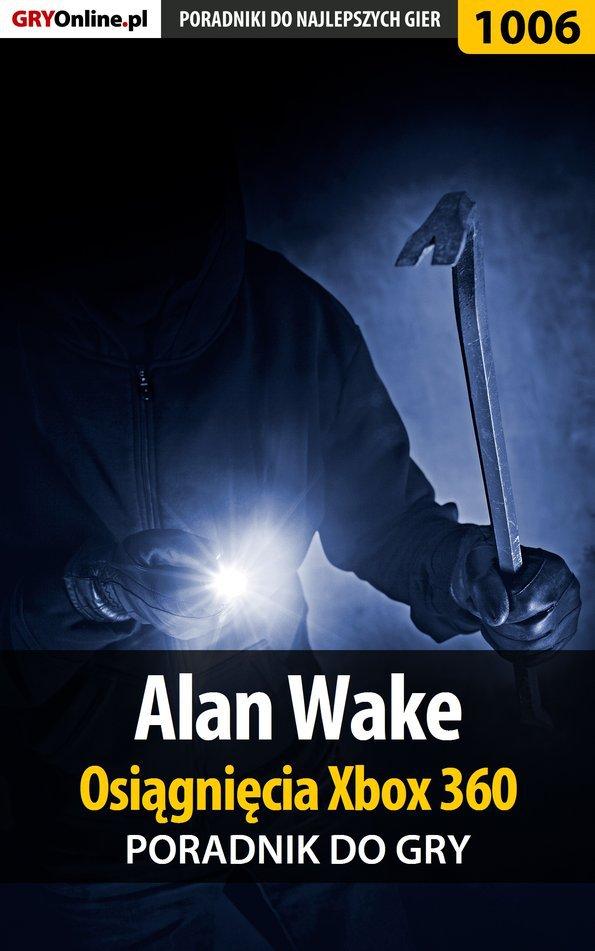 Alan Wake - Osiągnięcia - poradnik do gry - Ebook (Książka PDF) do pobrania w formacie PDF