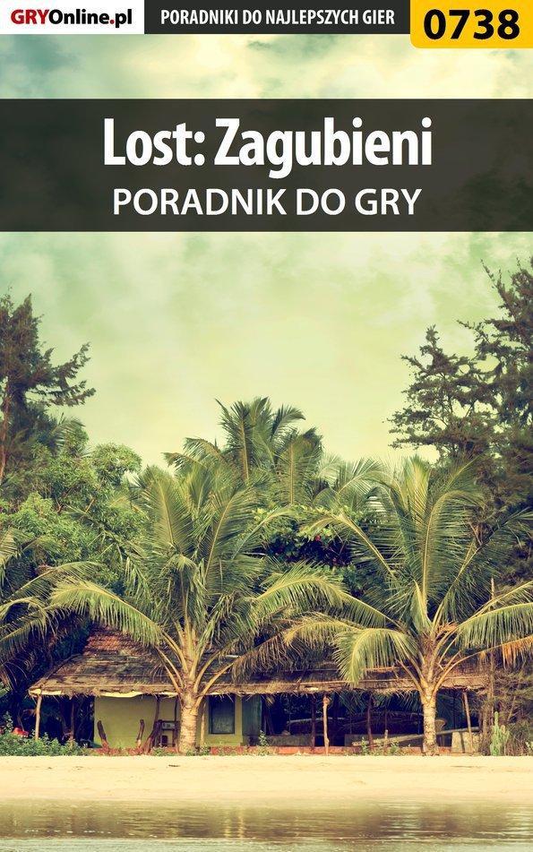 Lost: Zagubieni - poradnik do gry - Ebook (Książka PDF) do pobrania w formacie PDF